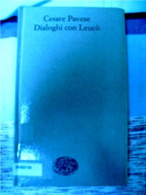 Dialoghi con Leuco', Cesare Pavese.