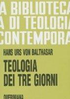 """Hans Urs von Balthasar La """"Teologia dei tre giorni"""" e l'estetica contemporanea come luoghi di un possibileconfronto"""