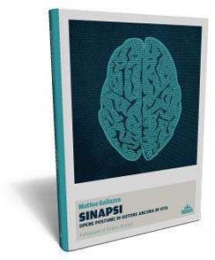 """""""Sinapsi"""" (Indiana editore 2012), MatteoGaliazzo"""