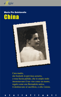 "Maria Pia Quintavalla, ""China"", Milano, Effigie edizioni,2010"