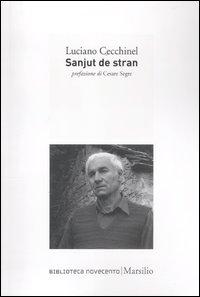 """Luciano Cecchinel, """"Sanjut destran"""""""