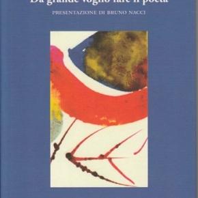 """""""Da grande voglio fare il poeta"""" di GiancarloConsonni"""