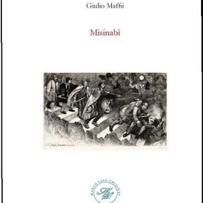 """Lo sperpero corrotto del tempo: """"Misinabì"""" di GiulioMaffii"""