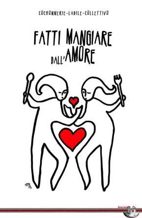 """""""Fatti mangiare dall'Amore"""", letteratura, solidarietà,cucina"""