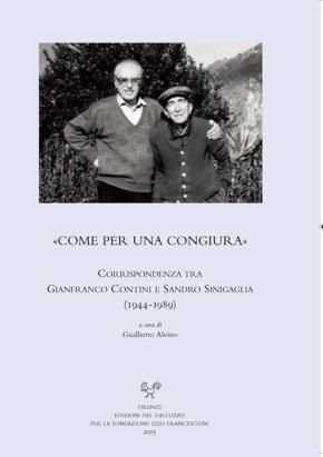 Un'amicizia durata mezzo secolo: il carteggio Contini-Sinigaglia a cura di GualbertoAlvino