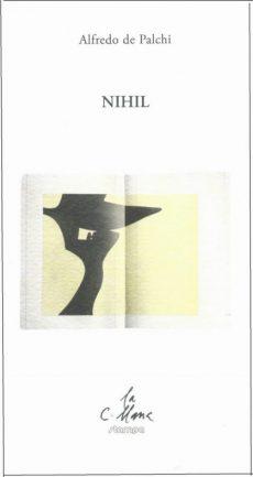 """""""Nihil"""" di Alfredo De Palchi tradotto da JohnTaylor"""